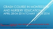 CRASH COURSE 2014 MONTESSORI TEACHE...