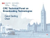Crc broadcast technical panel summa...