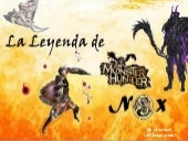 Créditos Monster Hunter: la leyenda...