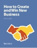 Sales White Paper: How to Create And Win New Business
