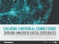 Creating Emotional Connections Through Immersive Digital Experiences