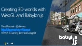 Creating 3D Worlds with WebGL and Babylon.js - Codemotion.es