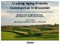 Creating aging friendly communities in wisconsin northern district 2 june 9 2010