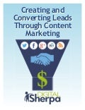 Creating and converting leads through content marketing