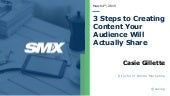 Creating Content Your Audience Will Actually Share - SMX West 2015