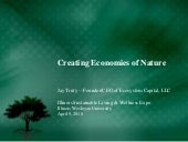 Creating Economies of Nature