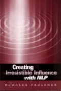 Creating irresistible influenc