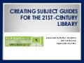 PDF File Creating Subject Guides for the 21st Century Library by Buffy Hamilton