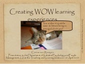 Creating wow learning experiences