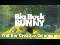Creative Commons   Buck Bunny