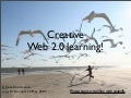 Creative Web 2.0 Learning