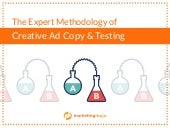 The Expert Methodology of Creative Ad Copy & Testing