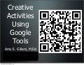 Creative Activities Using Google Tools