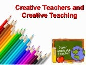 Creative teacher