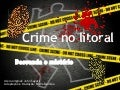 Crime no litoral