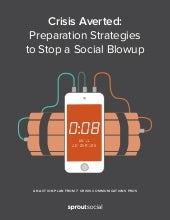 Crisis Averted: Preparation Strategies to Stop a Social Blowup