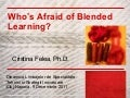 Cristina Felea_Who's Afraid of Blended Learning