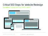 Critical SEO Steps for Website Redesign Final - May 2014