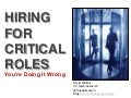 Hiring for Critical Roles: You're Doing It Wrong