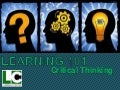 Learning 101: Critical Thinking