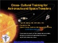 Cross-Cultural Training For Astronauts and Space Travelers