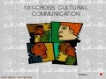 101-Cross cultural communication