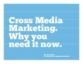 Cross media marketing why you need it now