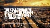 The Collaborative Economy in Europe & the Future Role of Logistics
