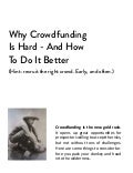 Crowdfunding is Hard. Do it Better.