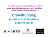 Crowdfunding For the Arts, Cultural...