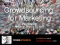 Crowdsourcing for Marketing Workshop - New York