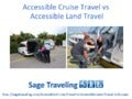 Accessible Cruise Travel vs Accessible Land Travel