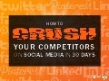 Crush Competitors Social Media 30 Days