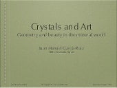 Crystals and Art. Juan Maguel Garci...