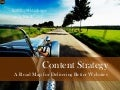 Content Strategy: A Road Map For Delivering Better Websites