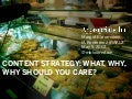 Content Strategy: What, Why, Why Should You Care?