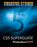 C S5  Super  Guide    Photoshop  Cafe