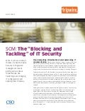 "SCM: The ""Blocking and Tackling"" of IT Security"