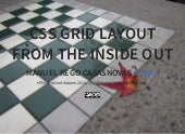 CSS Grid Layout from the inside out (HTML5DevConf Autumn 2015)