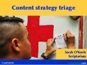 Content Strategy Triage: Who lives? Who dies? Who do you fight to save?