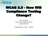CSUN 2012 - Section 508 to WCAG 2.0...