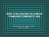 Township of Langley Community Rail ...