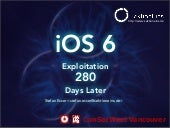iOS 6 Exploitation 280 days later
