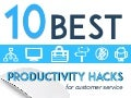 10 Best Productivity Hacks for Customer Service
