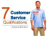 7 Customer Service Qualifications Everyone Must Have