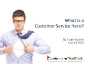What Is a Customer Service Hero?