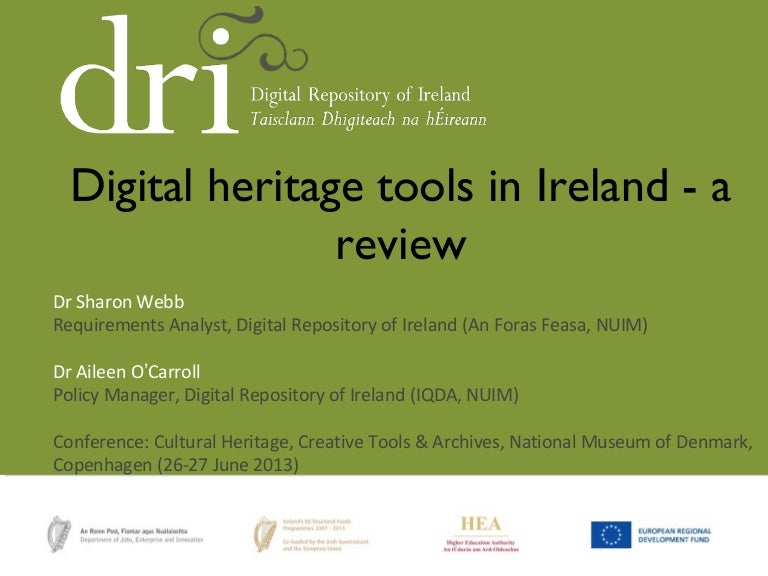 Digital heritage tools in Ireland - a review (Sharon Webb & Aileen O'Carroll)