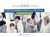 Cultural Transformation vs Change - Richard Barrett