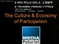 The Culture And Economy Of Participation: Futurist Gerd Leonhard @ Cyprus Emergence2009 etourism event