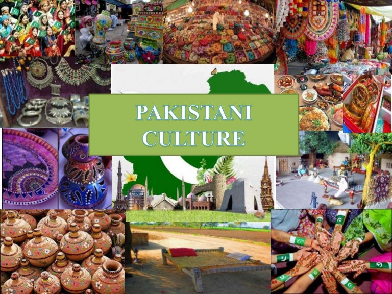 Culture And Tradition of Pakistan Pakistan's Culture